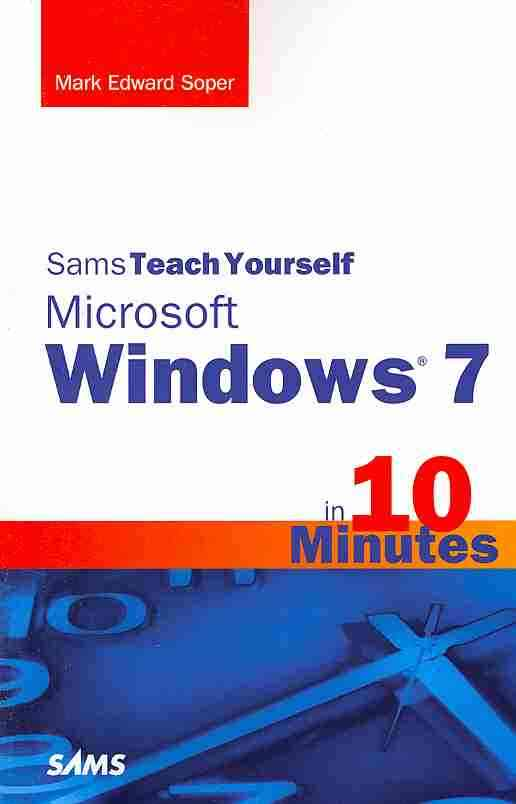 Sams Teach Yourself Windows 7 in 10 Minutes (Paperback)