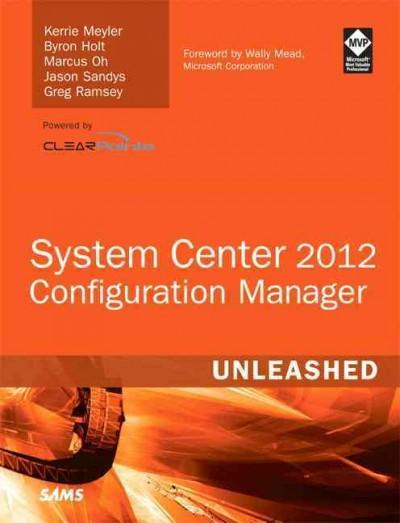 System Center Configuration Manager Sccm 2012 Unleashed (Paperback)