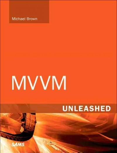 MVVM Unleashed (Paperback)