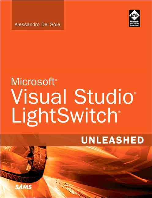 Visual Studio LightSwitch Unleashed (Paperback)