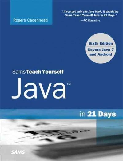 Sams Teach Yourself Java in 21 Days: Covering Java 7 and Android (Paperback)