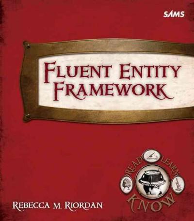 Fluent Entity Framework (Paperback)
