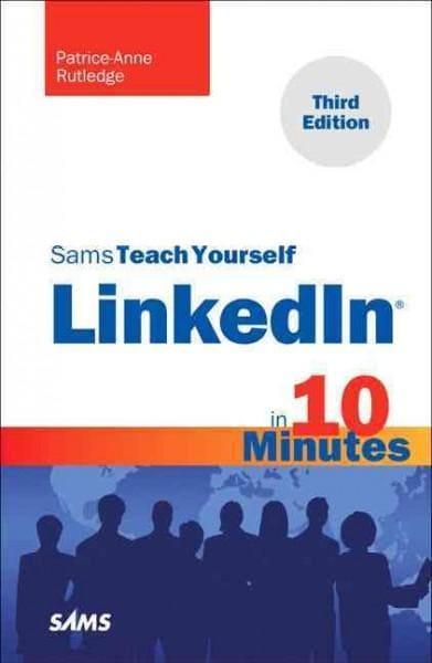 Sams Teach Yourself Linkedin in 10 Minutes (Paperback)