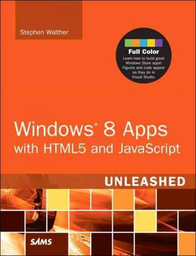 Windows 8 Apps With HTML5 and Javascript Unleashed (Paperback)