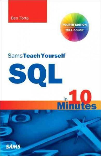 Sams Teach Yourself SQL in 10 Minutes (Paperback)