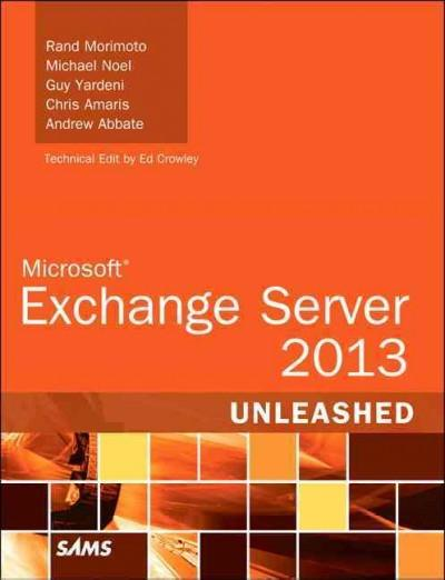 Exchange Server 2013 Unleashed (Paperback)