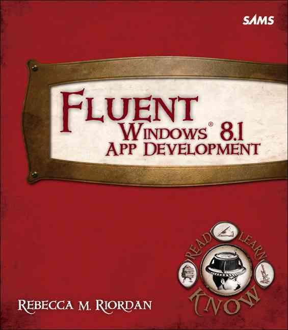 Fluent Windows 8.1 App Development (Paperback)
