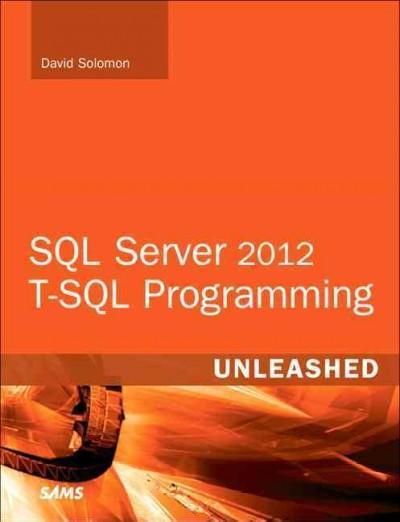 SQL Server 2012 T-SQL Programming Unleashed (Paperback)