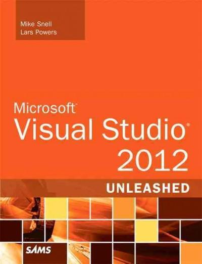 Microsoft Visual Studio: 2012 Unleashed (Paperback)