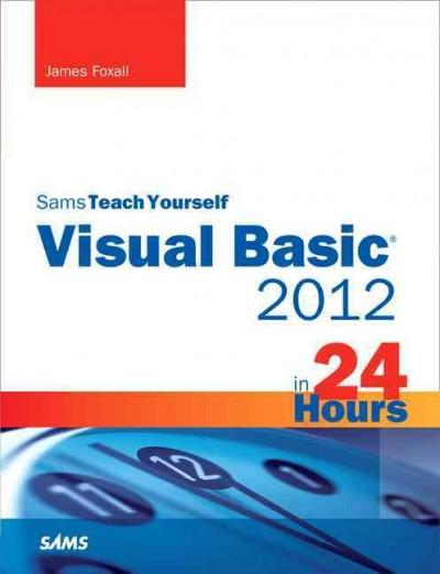 Sams Teach Yourself Visual Basic 2012 in 24 Hours (Paperback)
