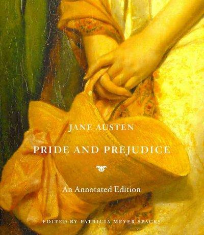 Pride and Prejudice: An Annotated Edition (Hardcover)