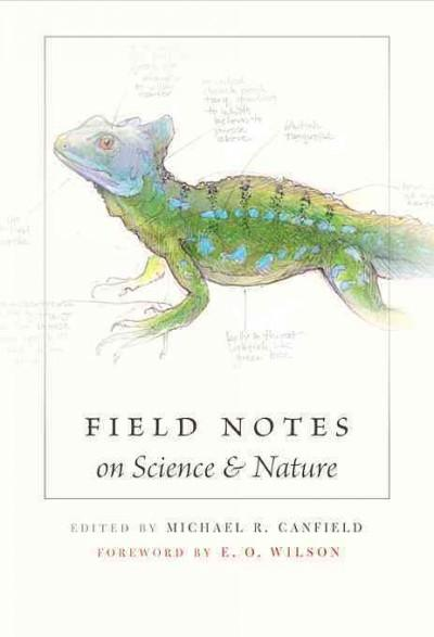 Field Notes on Science & Nature (Hardcover)