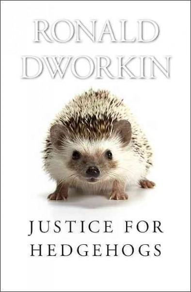 Justice for Hedgehogs (Paperback)