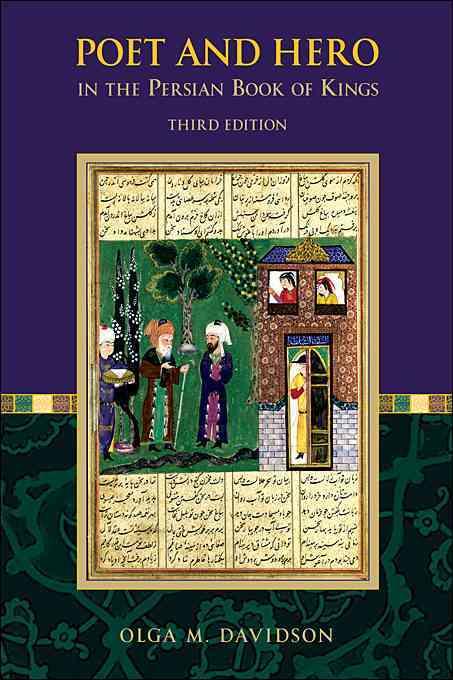 Poet and Hero in the Persian Book of Kings (Paperback)