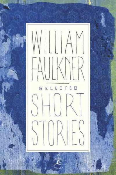 Selected Short Stories of William Faulkner (Hardcover)