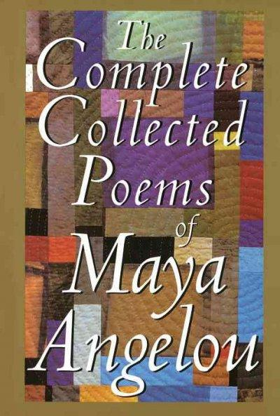 The Complete Collected Poems of Maya Angelou (Hardcover)