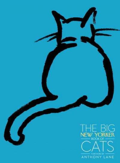 The Big New Yorker Book of Cats (Hardcover)
