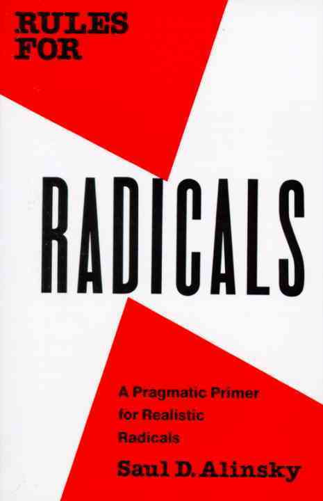 Rules for Radicals: A Practical Primer for Realistic Radicals (Paperback)