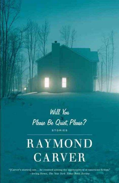 Will You Please Be Quiet, Please?: Stories (Paperback)