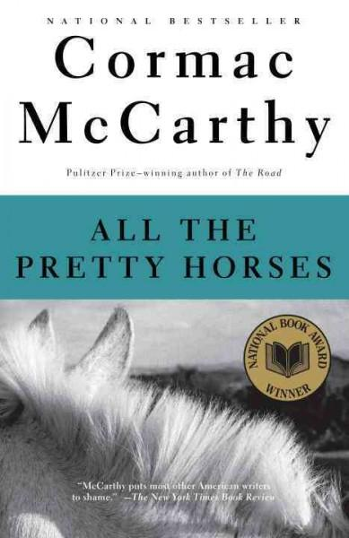 All the Pretty Horses (Paperback)