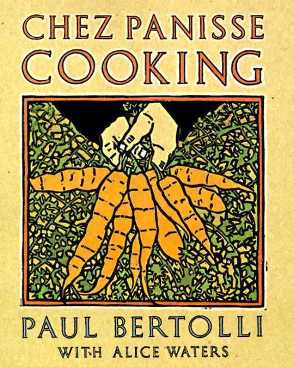 Chez Panisse Cooking (Paperback)