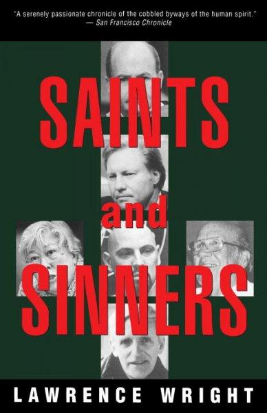 Saints and Sinners: Walker Railey, Jimmy Swaggart, Madalyn Murray O'hair, Anton Lavey, Will Campbell , Matthew Fox (Paperback)