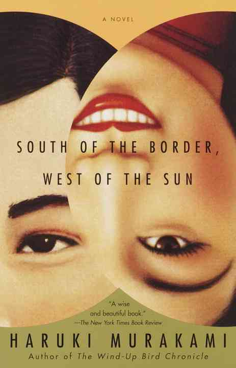 South of the Border, West of the Sun (Paperback)