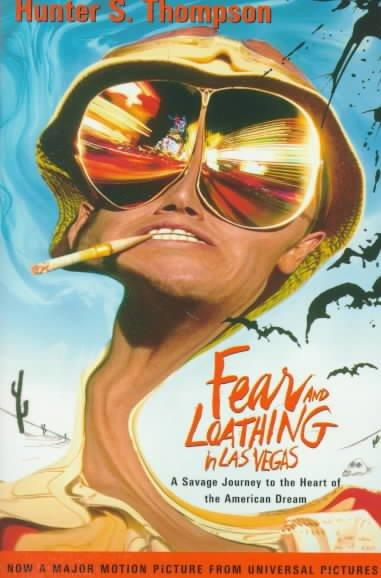 Fear and Loathing in Las Vegas: A Savage Journey to the Heart of the American Dream (Paperback)