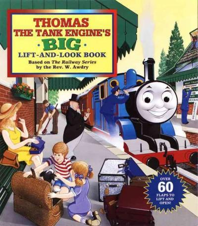 Thomas the Tank Engine's Big Lift-and-look Book (Board book)