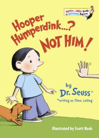 Hooper Humperdink...? Not Him! (Hardcover)