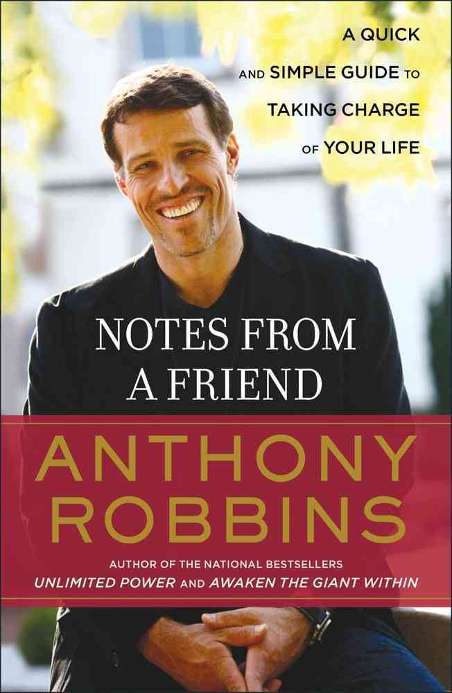 Notes from a Friend: A Quick and Simple Guide to Taking Control of Your Life (Paperback)