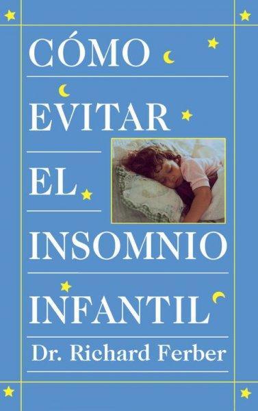 Como Evitar El Insomnio Infantil (Paperback)