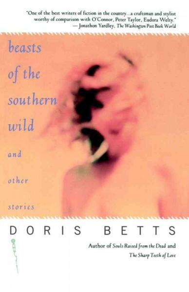 Beasts of the Southern Wild and Other Stories (Paperback)