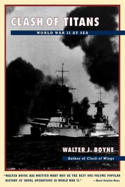 Clash of Titans: World War II at Sea (Paperback)