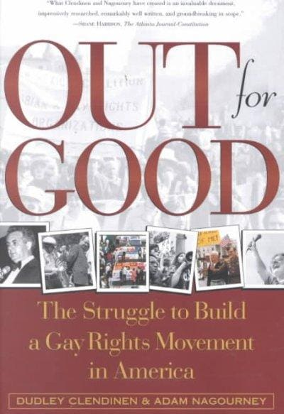 Out for Good: The Struggle to Build a Gay Rights Movement in America (Paperback)