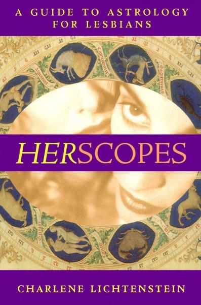 Herscopes: A Guide to Astrology for Lesbians (Paperback)