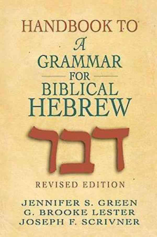 Handbook To A Grammar For Biblical Hebrew (Paperback)