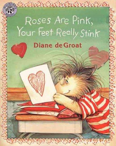 Roses Are Pink, Your Feet Really Stink (Paperback)