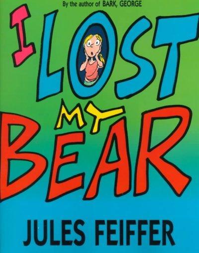 I Lost My Bear (Paperback)