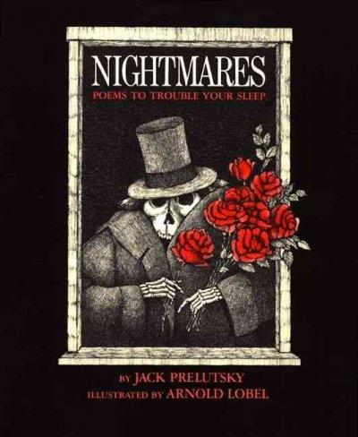 Nightmares: Poems to Trouble Your Sleep (Hardcover)