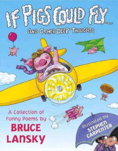 If Pigs Could Fly... And Other Deep Thoughts (Paperback)