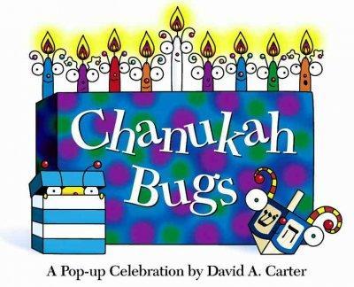 Chanukah Bugs: A Pop-Up Celebration (Hardcover)