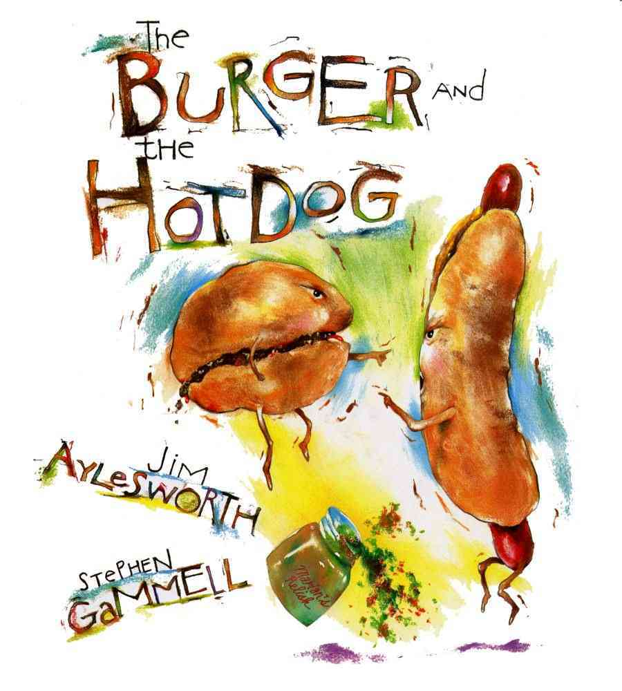The Burger and the Hot Dog (Hardcover)