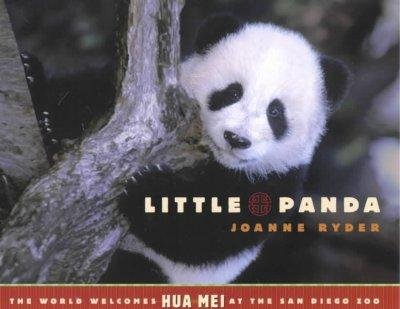 Little Panda: The World Welcomes Hua Mei at the San Diego Zoo (Hardcover)