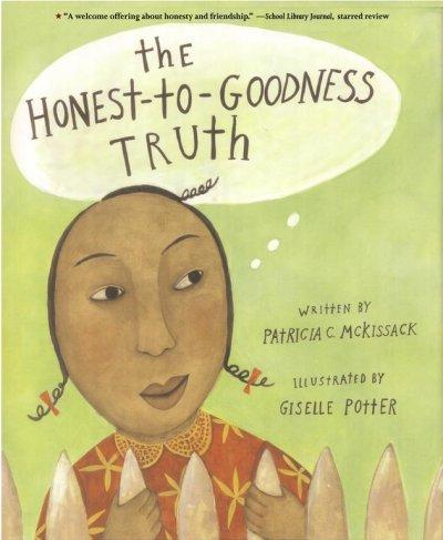 The Honest-To-Goodness Truth (Paperback)
