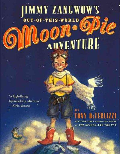 Jimmy Zangwow's Out-Of-This-World Moon-Pie Adventure (Paperback)