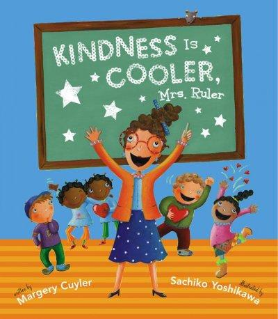 Kindness Is Cooler, Mrs. Ruler (Hardcover)