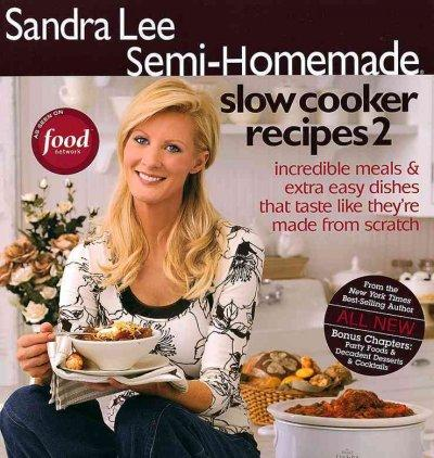 Semi-Homemade Slow Cooker Recipes 2 (Paperback)
