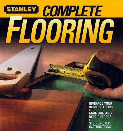 Stanley Complete Flooring (Paperback)