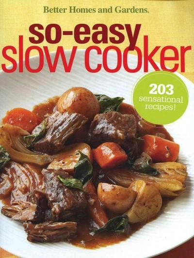 Better Homes and Gardens So-Easy Slow Cooker (Paperback)